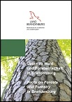 Titelblatt Broschüre Daten zu Wald und Forstwirtschaft in Brandenburg - Facts on Forests and Forestry in Brandenburg